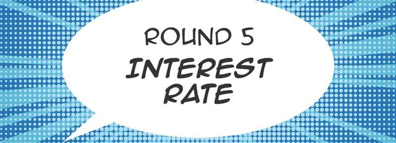 round-5-interest-rate