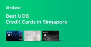 Best UOB Credit Cards In Singapore (2021)