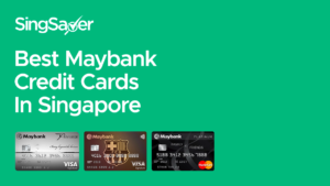 Best Maybank Credit Cards in Singapore (2021)