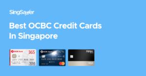 Best OCBC Credit Cards In Singapore (2021)