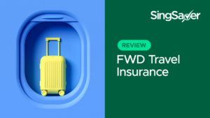 FWD Travel Insurance Review: Excellent Coverage For The Budget-Conscious Traveller
