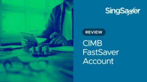 CIMB FastSaver Account Review (2021)