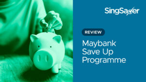 Maybank Save Up Programme Review (2021): Get Up To 3% Interest With This Multitasking Savings Account