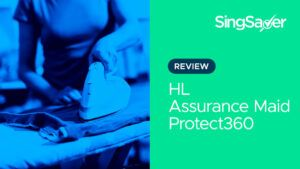 HL Assurance Maid Protect360 Review: Prevent High Out-Of-Pocket Expenses With Its Enhanced Medical Rider