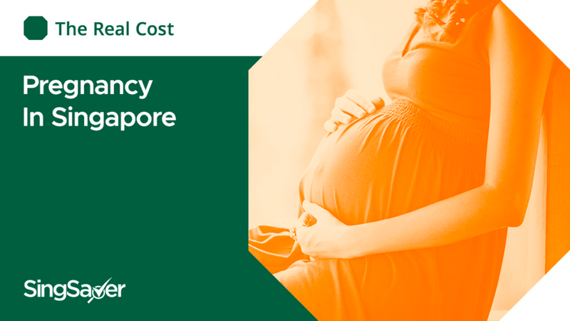 The Real Cost Of Pregnancy In Singapore (2021)   SingSaver