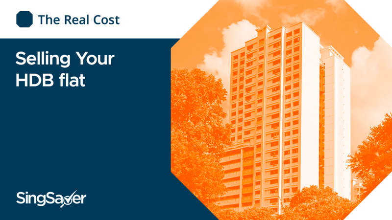 The Hidden Cost Of Selling Your HDB Flat | Singsaver