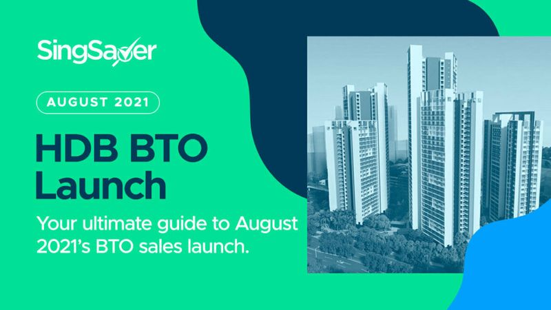 HDB BTO Launches In 2021 (February, May and August) | SingSaver