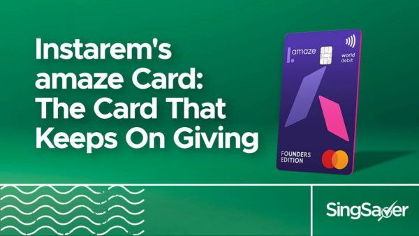 5 Reasons Why Instarem's amaze Card Is A Game Changer For Your Pocket